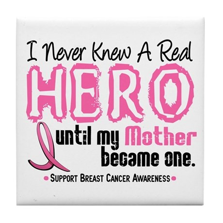 Never Knew A Hero 4 PINK (Mother) Tile Coaster