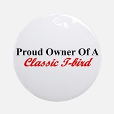 """Proud of My Classic T-Bird"" Ornament (Round)"