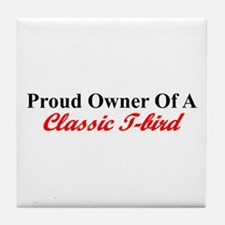 """Proud of My Classic T-Bird"" Tile Coaster"