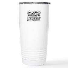 """SuperDad...Microbiologist"" Travel Mug"