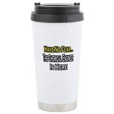 """No Fear, Chemical Engineer"" Travel Mug"