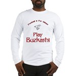 Play Buzkashi Long Sleeve T-Shirt