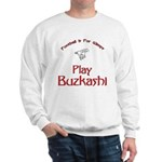 Play Buzkashi Sweatshirt