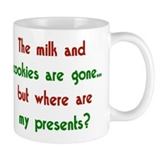 The milk & cookies are gone Mug