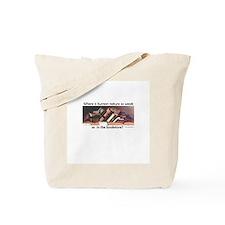 where is human nature so weak Tote Bag