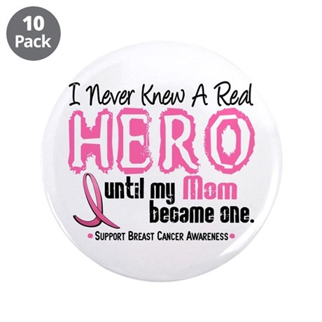 """Never Knew A Hero 4 PINK (Mom) 3.5"""" Button (10 pac"""