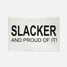The Proud Slacker Rectangle Magnet