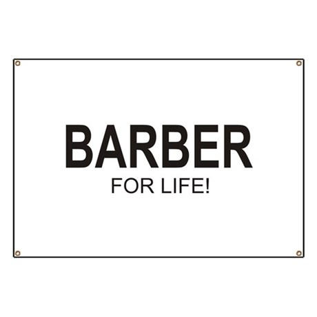 Barber For Life Banner by the_lower_level