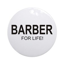 Barber For Life Ornament (Round)