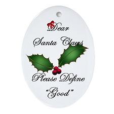 "Santa Claws Define ""Good"" Ornament (Oval"