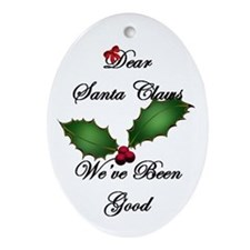 Santa Claws We've Been Good Oval Ornament