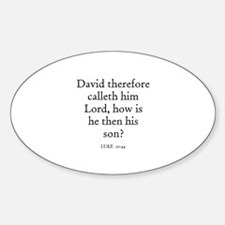 LUKE 20:44 Oval Decal