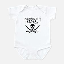 Don't make me get my Kraken Infant Bodysuit