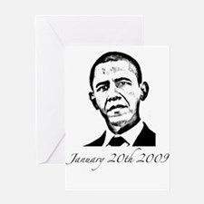 Obama January 20th 2009 Greeting Card