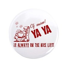 "Nice List Ya Ya 3.5"" Button"