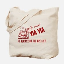 Nice List Yia Yia Tote Bag