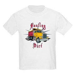 Hauling Dirt T-Shirt