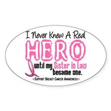 Never Knew A Hero 4 PINK (Sister-In-Law) Decal