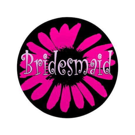 """Bridesmaid 3.5"""" Button"""