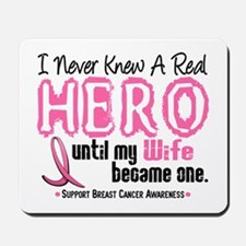 Never Knew A Hero 4 PINK (Wife) Mousepad