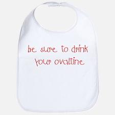 Drink Your Ovaltine Red Bib