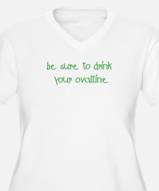 Drink Your Ovaltine Green T-Shirt