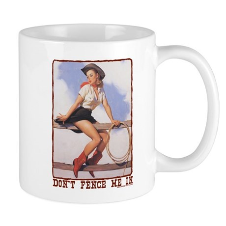 Cowgirl Don't Fence Me In Mug