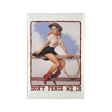 Cowgirl Don't Fence Me In Rectangle Magnet