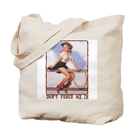 Cowgirl Don't Fence Me In Tote Bag