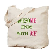 Awesome Ends With Me Tote Bag