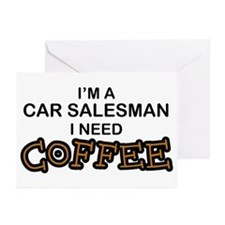 Car Salesman Need Coffee Greeting Cards (Pk of 10)