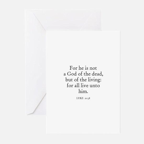 LUKE  20:38 Greeting Cards (Pk of 10)