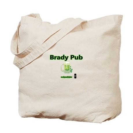 BRADY PUB Tote Bag