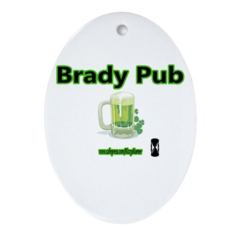 BRADY PUB Oval Ornament