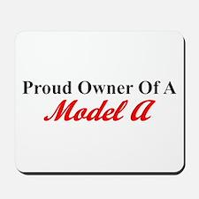 Proud of My Model A Mousepad