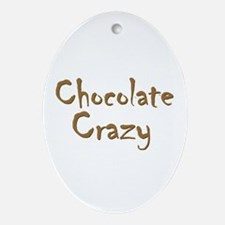 Chocolate Crazy Oval Ornament