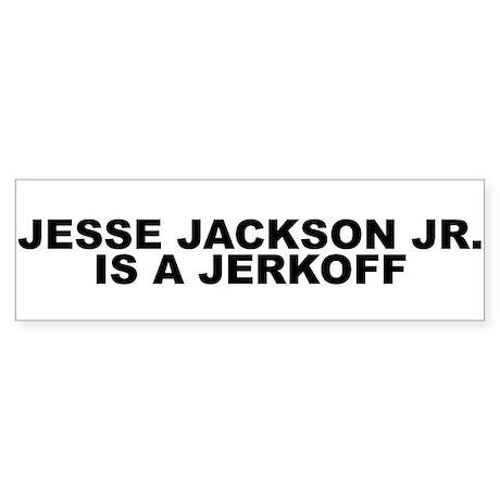 Jesse Jackson Jr. Bumper Sticker
