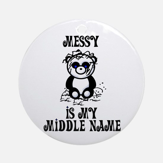 Messy Is My Name Ornament (Round)