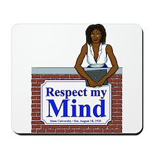 Black Respect My Mind Mousepad