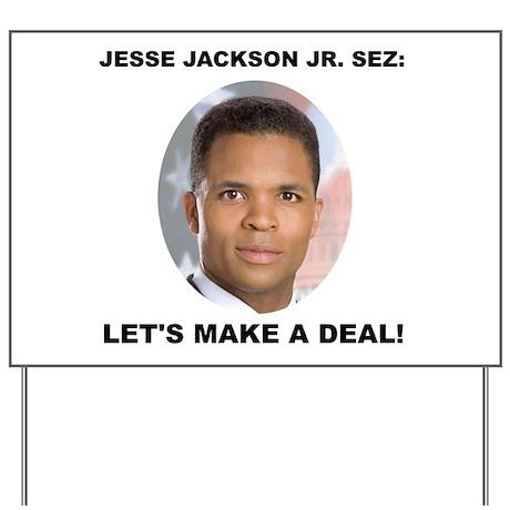 Jesse Jackson Jr. Yard Sign