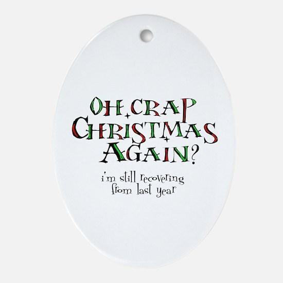 Christmas Crap Oval Ornament