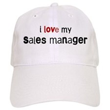 I love my Sales Manager Baseball Cap