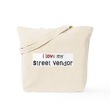 I love my Street Vendor Tote Bag