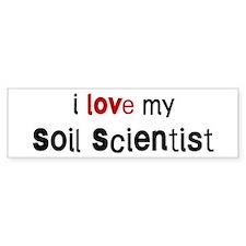 I love my Soil Scientist Bumper Bumper Sticker