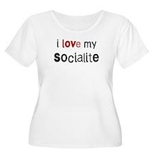 I love my Socialite T-Shirt