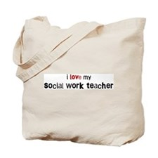 I love my Social Work Teacher Tote Bag