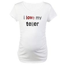 I love my Teller Shirt