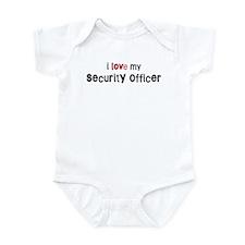 I love my Security Officer Infant Bodysuit