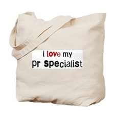I love my Pr Specialist Tote Bag