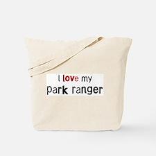 I love my Park Ranger Tote Bag